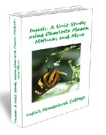 Insects A Unit Study using Charlotte Mason Methods and More cover